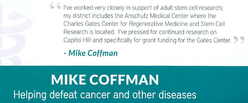 Rep. Mike Coffman cures cancer, or something.